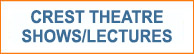 button-crest-theatre-shows-lectures