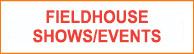 button-fieldhouse-shows-events